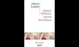 Jeudi de l'IMA : Amour chrétien, amour musulman
