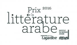 Prix de la littérature arabe 2016 la sélection officielle