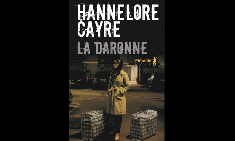La Daronne De Hannelore Cayre, Métaylié, 2017