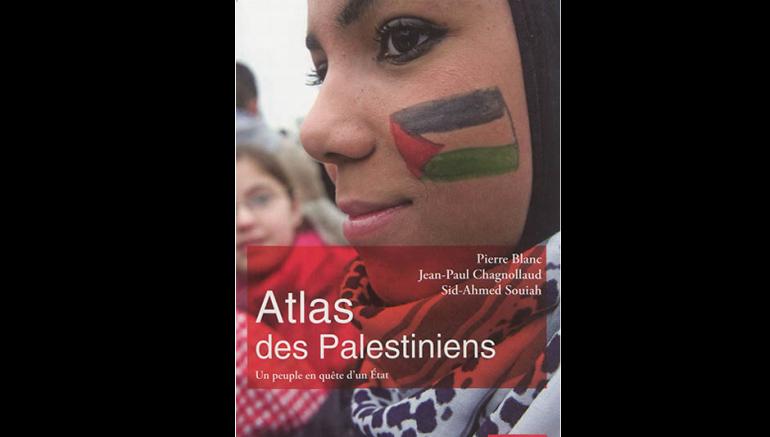 Atlas des Palestiniens, 3e édition, éd. Autrement, 2017