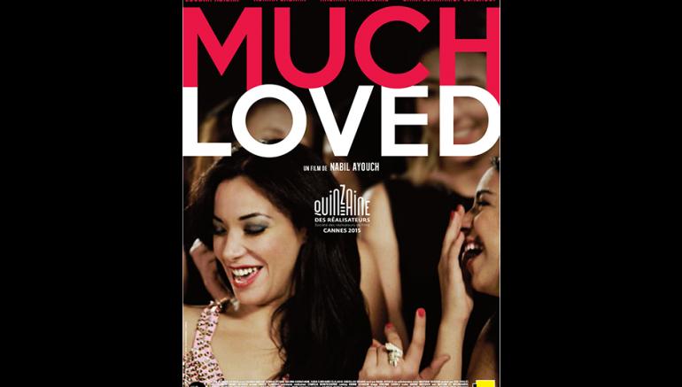 Coup de coeur pour le film Much loved de Nabil Ayouch sur le blog de l'IMA