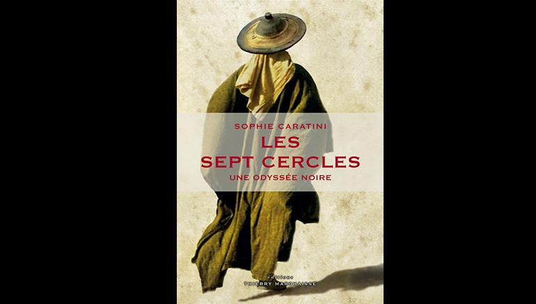 Coup de coeur pour le livre Les sept cercles de Sophie Caratini sur le blog de l'IMA