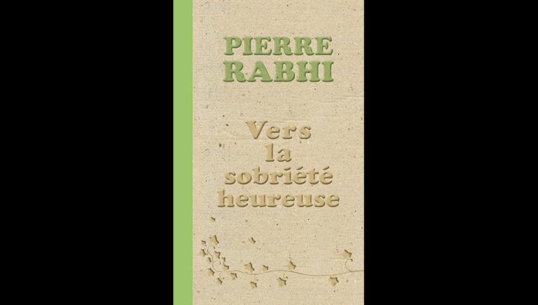 """Coup de coeur pour le livre Vers la sobriété heureuse"""" de Pierre Rabhi sur le blog de l'IMA"""