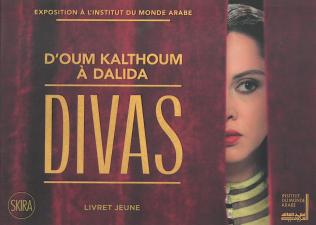 couverture du livret jeune Divas avec Oum kalthoum en premier plan