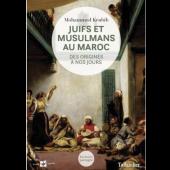 Juifs et musulmans au Maroc Des origines à nos jours, Tallandier