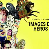 Images de Héros, une exposition de l'IMA-Tourcoing