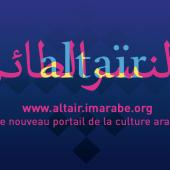 Altaïr, le nouveau portail du monde arabe
