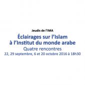 Jeudis de l'IMA : éclairages sur l'Islam à l'Institut du monde arabe